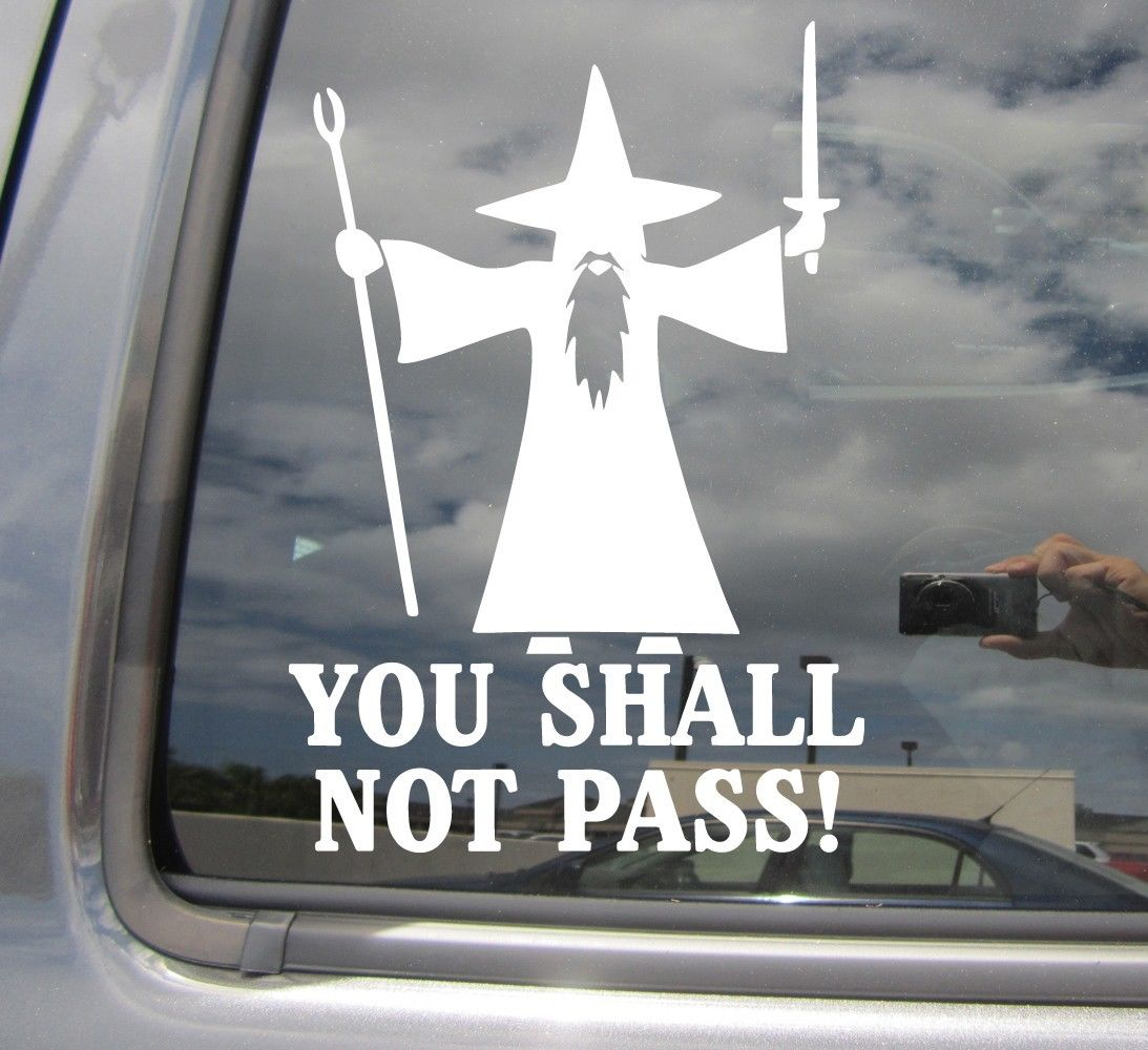 You Shall Not Pass Decal