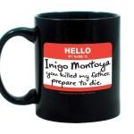Hello My Name Is Inigo Montoya Mug